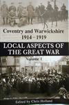 Local Aspects of the Great War Volume 1